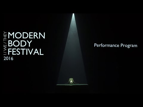 Modern Body Festival 2016 'I/WE/THEY': Performances