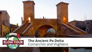 Comacchio Italy  city photo : Comacchio and Voghiera: Ancient Po Delta | Italia Slow Tour