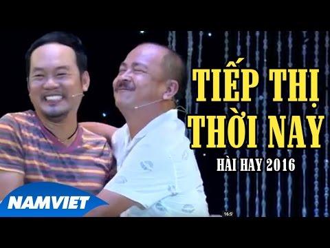 Hài Kịch 2016 Tiếp Thị Thời Nay - Hoàng Sơn, Long Đẹp Trai, Lê Nam