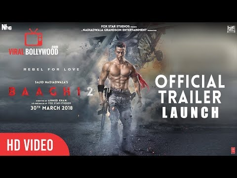 Baaghi 2 Official Trailer Launch | Tiger Shroff | Disha Patani | FoxStarHindi