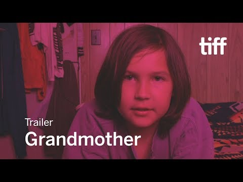 GRANDMOTHER Trailer | TIFF 2017