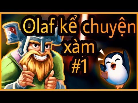OLAF KỂ CHUYỆN XÀM #1 - Thời lượng: 13 phút.
