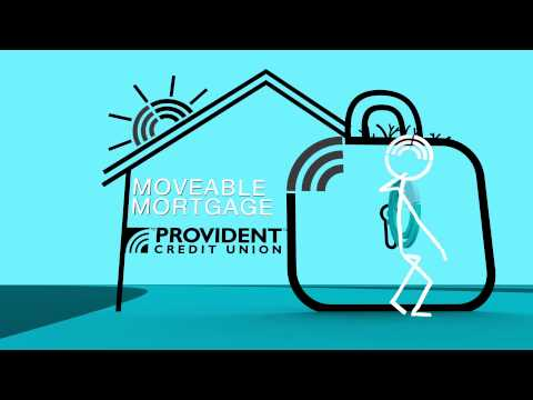 Provident Credit Union Moveable Mortgage