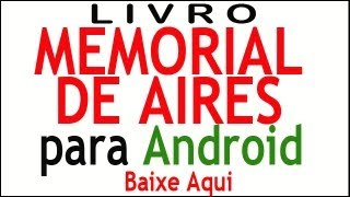MEMORIAL DE AIRES Machado de A Vídeo YouTube