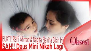 Video BUKTI!! Raffi Ahmad & Nagita Slavina Bikin Iri, SAH!! Daus Mini Nikah Lagi - OBSESI MP3, 3GP, MP4, WEBM, AVI, FLV Desember 2018