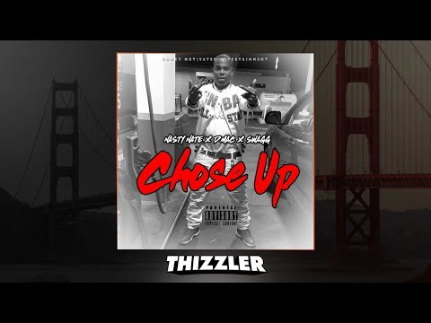 Download Nasty Nate ft. Swagg & D Mac - Chose Up [Thizzler.com Exclusive] MP3