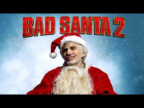 Bad Santa 2 - Official Red Band NSFW Full Trailer