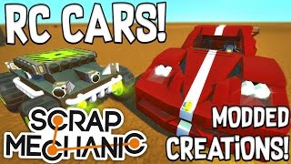 Scrap Mechanic CREATIONS! - AWESOME RC CARS!! [#33] W/AshDubh | Gameplay |