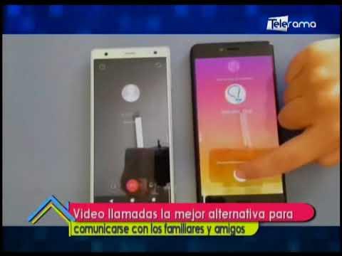 Videollamadas la mejor alternativa para comunicarse con los familiares y amigos