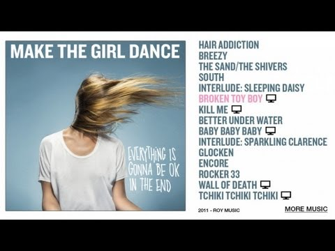 Make The Girl Dance - Broken Toy Boy