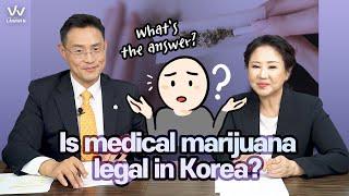 #5 Is medical marijuana legal in Korea?