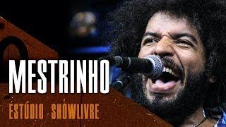 """""""Serei pra ti"""" - Mestrinho no Estúdio Showlivre 2018"""