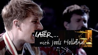 Glass Animals - Life Itself - Later... with Jools Holland - BBC Two