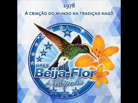 Beija-Flor 1978 - A criação do mundo na tradição nagô: Beija-Flor 1978 - A criação do mundo na tradição nagô