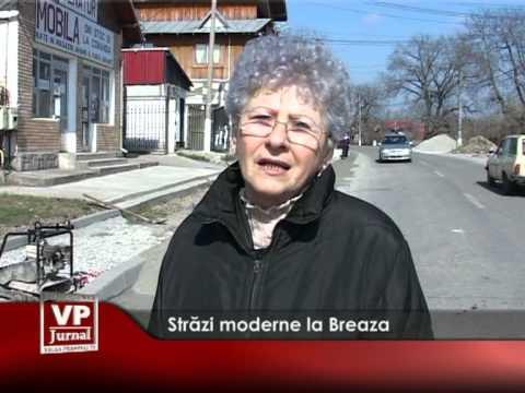 Străzi moderne la Breaza