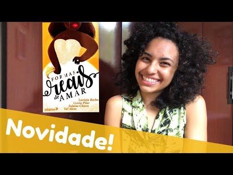 "CONHEÇA ""FORMAS REAIS DE AMAR"" | Lavínia Rocha"