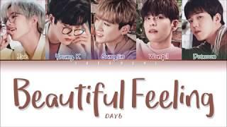 Download Lagu DAY6 (데이식스) - 'BEAUTIFUL FEELING' LYRICS (Color Coded Lyrics Eng/Rom/Han/가사) Mp3