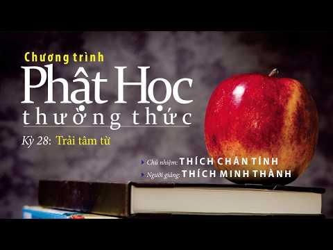 Trải Tâm Từ _ ĐĐ.Thích Minh Thành