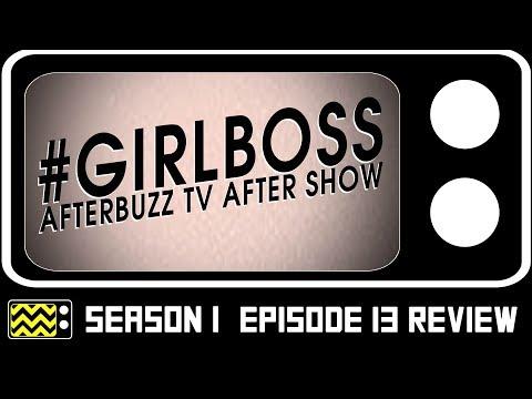Girlboss Season 1 Episode 13  Review w/ Kosha Patel | AfterBuzz TV