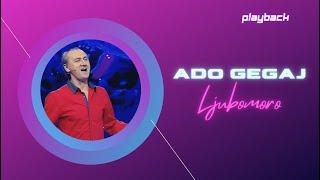 Ado Gegaj - Ljubomoro (Live)