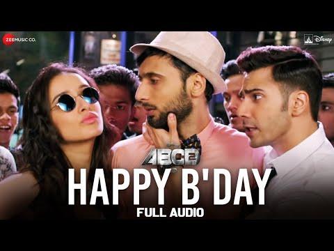 Video Happy B'day Full Song | ABCD 2 | Varun Dhawan - Shraddha Kapoor | Sachin - Jigar | D. Soldierz download in MP3, 3GP, MP4, WEBM, AVI, FLV January 2017
