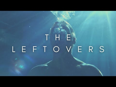 The Beauty Of The Leftovers