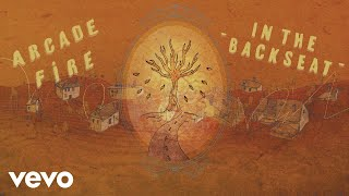 Arcade Fire - In the Backseat (Official Audio)