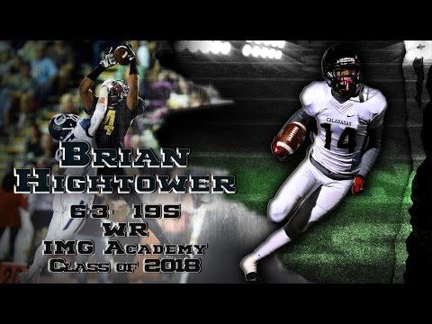 Brian Hightower 6'3 195 '18 IMG Academy FL