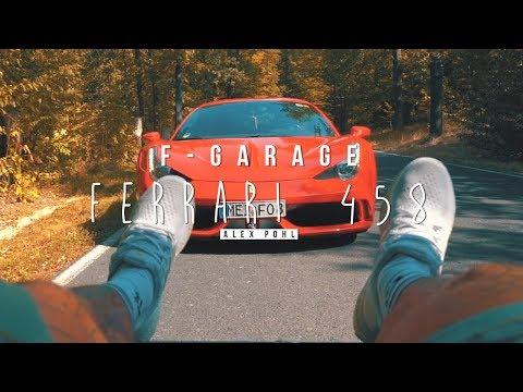 Ein Tag mit Rene im Ferrari 458 für F-Garage