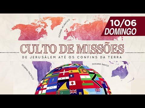 Culto de Missões - 10/06/2018