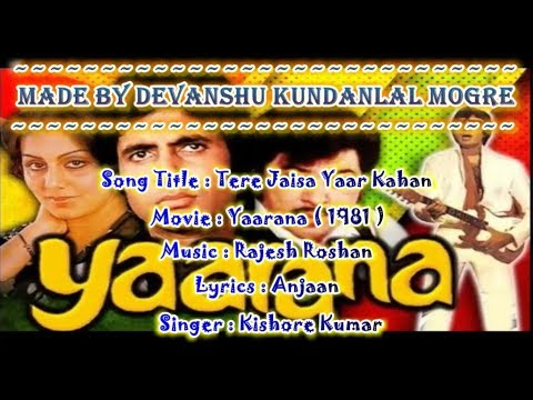 Video Tere Jaisa Yaar Kahan  Karaoke With Scrolling Lyrics - Kishore Kumar - Yaarana (1981) download in MP3, 3GP, MP4, WEBM, AVI, FLV January 2017