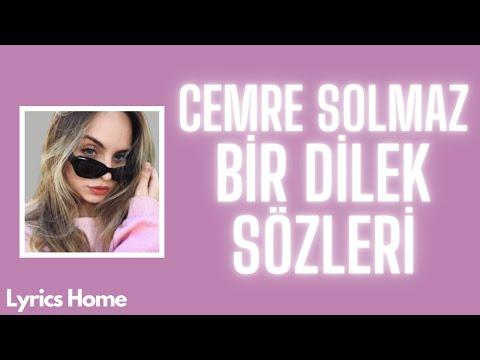 Cemre Solmaz - Bir Dilek (Sözleri/Lyrics)
