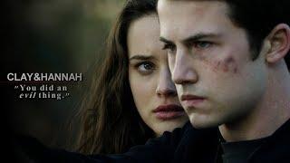 "Clay & Hannah • ""You did an evil thing!"""