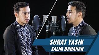 Video Best Voice    Surat Yasin    Salim Bahanan MP3, 3GP, MP4, WEBM, AVI, FLV November 2018