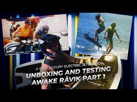 Awake RÄVIK Premium Electric Surfboard - unboxing and review PART 1