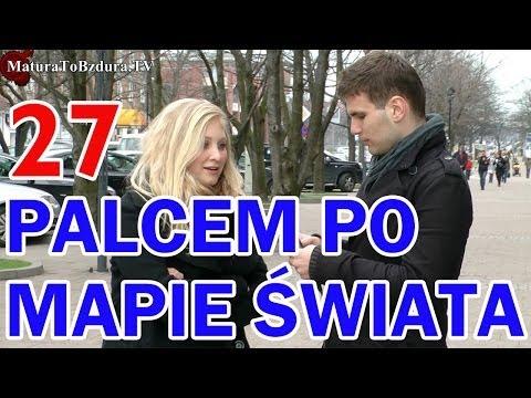 Matura To Bzdura - PALCEM PO MAPIE ŚWIATA odc. 27