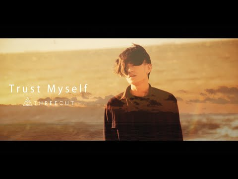 , title : 'THREEOUT - Trust Myself (OFFICIAL VIDEO)'