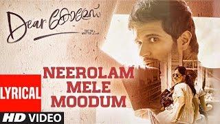 Dear Comrade Malayalam - Neerolam Mele Moodum Lyrical Song | Vijay Deverakonda,Rashmika|Bharat Kamma