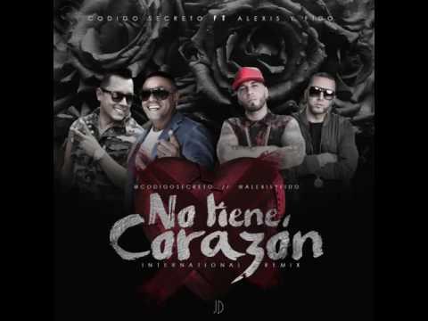 Letra No tiene corazón (Remix) Codigo Secreto Ft Alexis y Fido