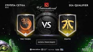 TNC Tigers vs Fnatic , The International SEA QL, game 1 [GodHunt, Adekvat]