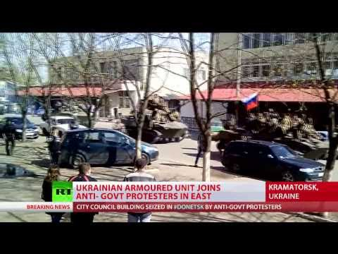 Switching Sides: Ukrainian armored unit joins anti-govt protesters in east