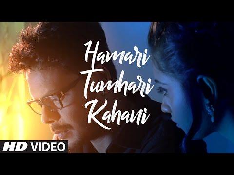 Humari Tumhari Kahani Songs mp3 download and Lyrics