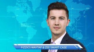 Fizzics Waytap, Zee Smart