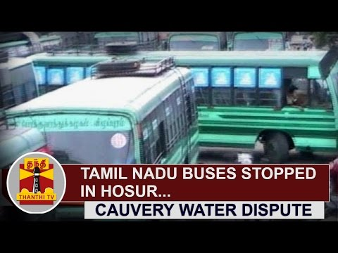 Cauvery-Water-Dispute--Tamil-Nadu-Buses-stopped-in-Hosur-Thanthi-TV