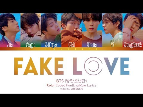 BTS (방탄소년단) - FAKE LOVE (Color Coded Lyrics Eng/Rom/Han) (видео)