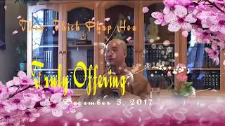 Truly Offering - Thay. Thich Phap Hoa (Dec.3, 2017)