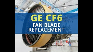 Video Airbus A330 GE CF6 Engine - Fan Blade Removal and Installation MP3, 3GP, MP4, WEBM, AVI, FLV Oktober 2018