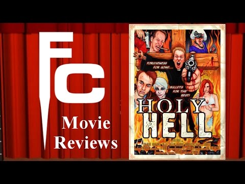 Holy Hell Movie Review on The Final Cut