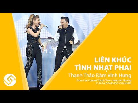 Lk Tình Nhạt Phai Remix - THANH THẢO ĐÀM VĨNH HƯNG - Liveshow Keep On Moving