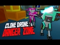 THE STORY CONTINUES - Clone Drone in the Danger Zone Update